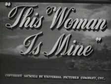 THIS WOMAN IS MINE  1941 (DVD) FRANCHOT TONE