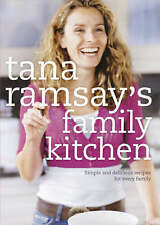 Tana Ramsay's Family Kitchen: Simple and Delicious Recipes for Every Family by …