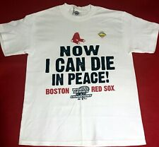 MLB BOSTON RED SOX Now I Can Die In Peace World Series 2004 T - Shirt M
