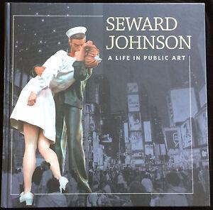Seward Johnson A Life in Public Art Sculptures Life Size Bronze Figures NEW BOOK