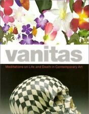 Vanitas: Meditations on Life and Death in Contemporary Art by Ravenal, John B.