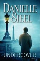 NEW - HARDCOVER Undercover: A Novel by Steel, Danielle