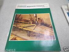 LE NOUVEAU JOURNAL DE CHARPENTE MENUISERIE PARQUETS N° 5 mai 1974 H VIAL *