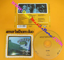CD AMOR BELHOM DUO Live in Tucson 2001 France NORMANDIE  no lp mc dvd (CS6)
