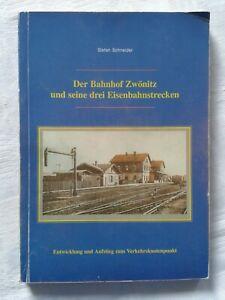 Bahnhof Zwönitz und seine drei Eisenbahnstrecken Entwicklung Aufstieg Erzgebirge
