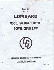 Parts List No. 500 LOMBARD Model 50 Direct Drive Power Chain Saw
