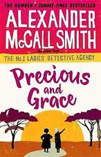 Precious and Grace (No. 1 Ladies' Detective Agency), McCall Smith, Alexander   H