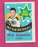 1969-70 OPC  # 214 BRUINS PHIL ESPOSITO  ALL STAR GOOD CARD (INV# D5584)