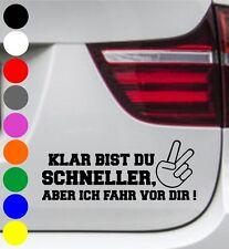 WD Autoaufkleber KLAR BIST DU SCHNELLER PEACE Tuning Aufkleber Sprüche Sticker