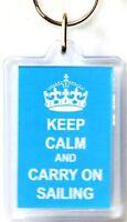 Keep Calm and Carry on Sailing  Acrylic Keyring  Gift