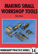MAKING SMALL WORKSHOP TOOLS Bray Engineering Practice Manual paperback book NEW
