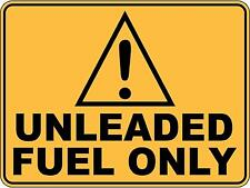 Caution Unleaded Fuel Only Sticker Sign Decal 30cm x 23cm Public Safety WHS OHS