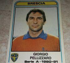 FIGURINA CALCIATORI PANINI 1980/81 BRESCIA PELLIZZARO N° 90 ALBUM 1981