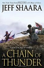 A Chain of Thunder: A Novel of the Siege of Vicksburg (the Civil War in the West