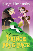 Prince Frog Face by Umansky, Kaye (Paperback book, 2015)