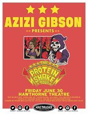 "AZIZI GIBSON ""PROTEIN SHAKE TOUR"" 2017 PORTLAND CONCERT POSTER-Hip Hop,Rap Music"