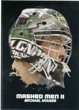 09/10 BETWEEN THE PIPES MASKED MEN II MASK SILVER #MM-11 MICHAEL HOUSER *44346