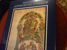 MINIATURE ALTOMEDIEVALI LOMBARDE DI L.SANTUCCI E A.PAREDI