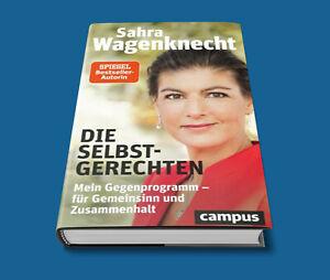 Die Selbstgerechten - Sahra Wagenknecht - Mein Gegenprogramm