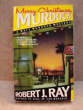 Paperback by Robert J. Ray, Merry Christmas Murdock, A Matt Murdock Mystery,1989