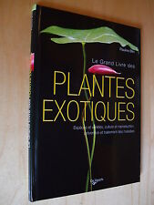 Les Plantes Exotiques - Collectif