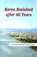North KOREA REVISITED AFTER 40 YEARS Book DPRK RPDK communism communist