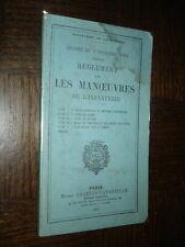 REGLEMENT SUR LES MANOEUVRES DE L'INFANTERIE - 1909