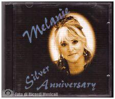 MELANIE - SILVER ANNIVERSARY CD DOPPIO 1993 BMG ARIOLA 887 900 hycd 200136