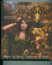"""""""Steampunk: Fantasy Art, Fashion, Fiction & The Movies"""", by Henry Winchester HC"""