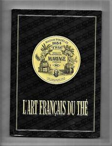 L'art français du Thé - Mariage Frères
