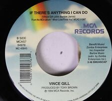 Country 45 Vince Gill - If There'S Anything I Can Do / Which Bridge To Cross (Wh