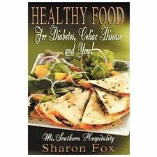 Healthy Food for Diabetes, Celiac Disease, and You! (Paperback or Softback)