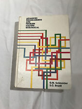 Advanced Programming and Problem Solving with Pascal Schneider Bruell 1981