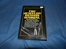 The Jewelry repair manual Hardy 2nd ed 1982 pur
