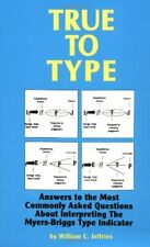 True to Type: Answers the Most Commonly Ask... by Jeffries, William C. Paperback