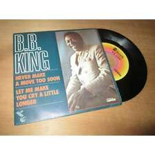 BB KING never make a move too soon - ABC records SP SINGLE 1978