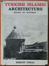 TURKISH ISLAMIC ARCHITECTURE SELJUK TO OTTOMAN unsal