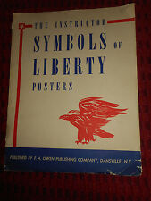 THE INSTRUCTOR SYMBOLS OF LIBERTY POSTERS 1964 F A OWEN PUBLISHING DANSVILLE NY