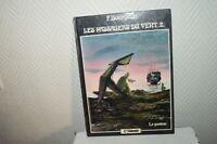 ALBUM BD LES PASSAGERS DU VENT LE PONTON  n°2  1984 BOURGEON GLENAT