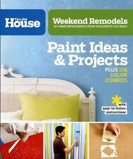 Weekend Remodels: Paint Ideas and Projects: DIY Ho