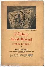 L'abbaye saint-vincent à travers les siècles sarthe EO numérotée 1949