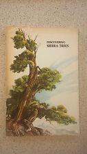 Discovering Sierra Trees 1973 Stephen F. Arno Yosemite Natural History Assoc.