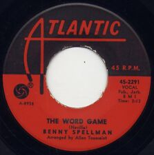 "BENNY SPELLMAN  - ""THE WORD GAME""  b/w ""I FEEL GOOD"" on ATLANTIC (VG++)"