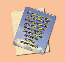 """""""Do You Have A Dog In Heaven"""" - Memorial Greeting Card - Blank Inside - Sku# 121"""