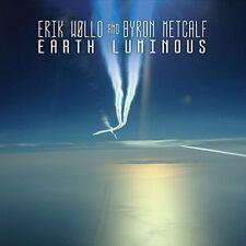 Erik Wollo / Byron Metcalf - Earth Luminous [New CD]