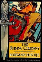 The Shining Company (A Sunburst Book) by Rosemary Sutcliff