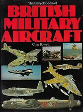L- BRITISH MILITARY AIRCRAFT - CHAZ BOWYER - A&AP --- 1982 - CS - ZDS346