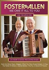 Foster & Allen - We Owe It All To You (40 Years On, 2016) %7c NEW & SEALED DVD
