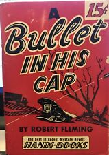 A BULLET IN HIS CAP by Robert Fleming ~ Handi-Book #nn ~ RARE!