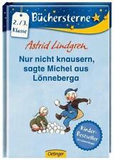 Nur nicht knausern, sagte Michel aus Lönneberga von Astrid Lindgren (2013, Gebun